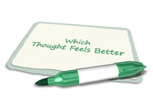 which thought feels better